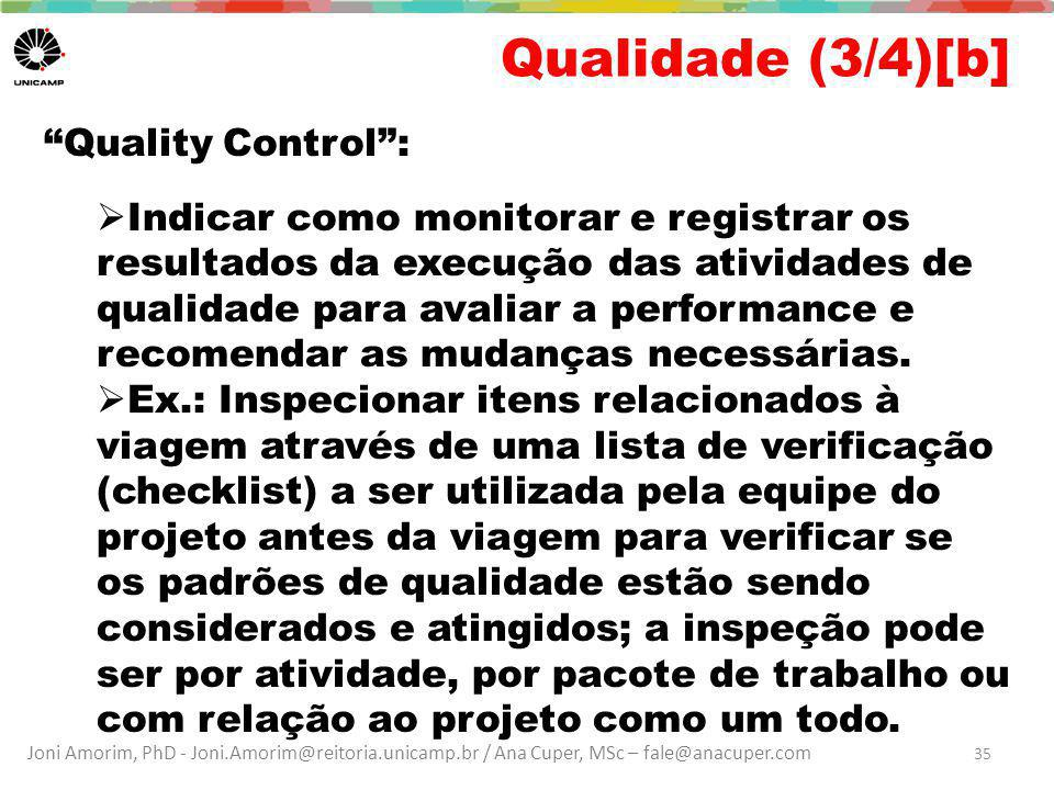 Qualidade (3/4)[b] Quality Control :